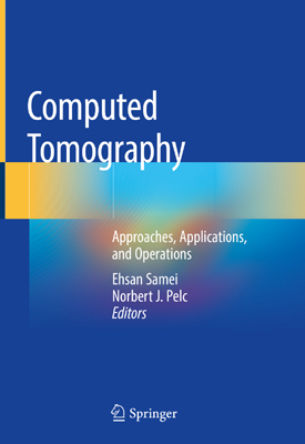 Dec2020 Computed Tomography Approaches Applications And Operations