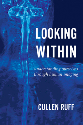 Dec2020 Looking Within Understanding Ourselves Through Human Imaging