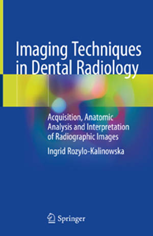 Mar2021 Imaging Techniques In Dental Radiography A